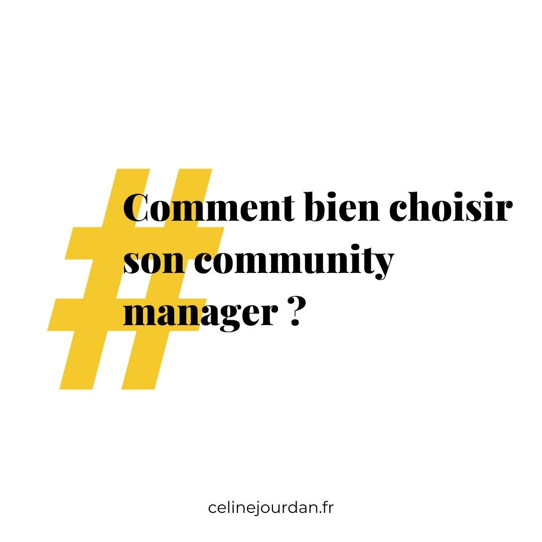 Comment bien choisir son community manager