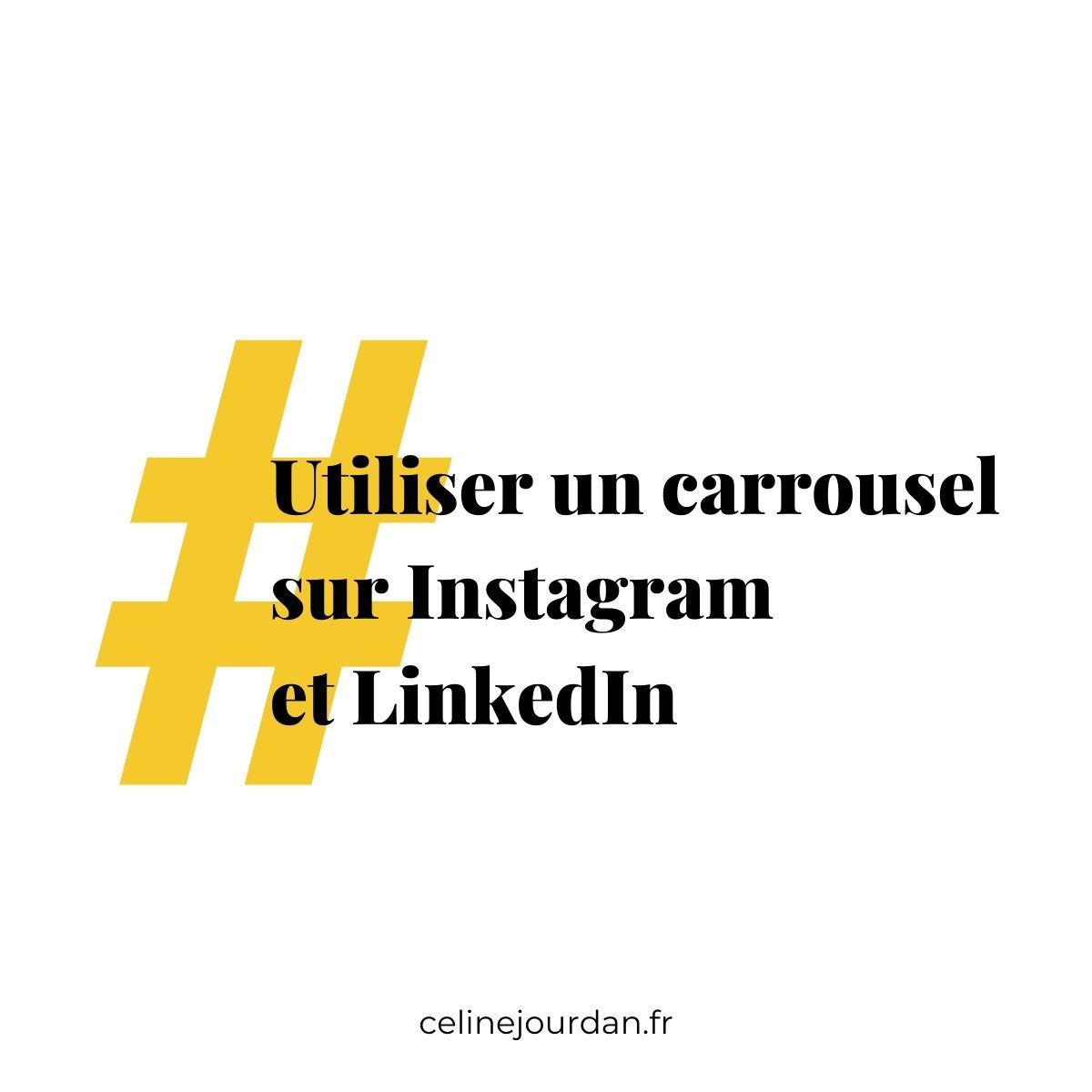 Utiliser un carrousel sur Instagram et LinkedIn